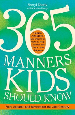 365 Manners Kids Should Know By Eberly, Sheryl