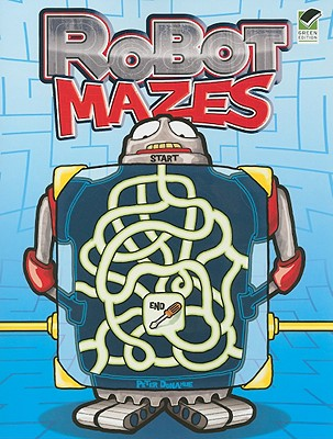Robot Mazes By Donahue, Peter